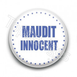 Badge Maudit innocent