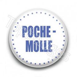 Badge Poche-molle