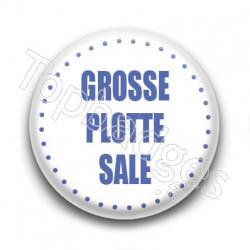 Badge Grosse plotte sale