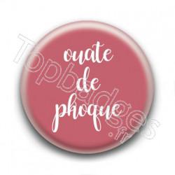 Badge : Ouate de phoque