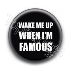Badge When I'm Famous