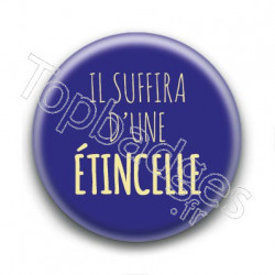 Badge Il suffira d'une étincelle - Johnny Hallyday