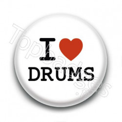 Badge I Love Drums