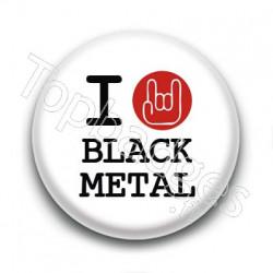 Badge I Love Black Metal
