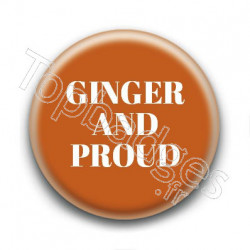 Badge Ginger and Proud