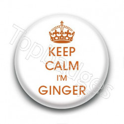 Badge : Keep calm i'm ginger