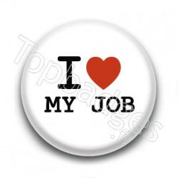Badge : I love my job
