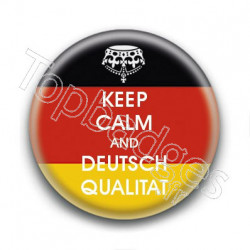 Badge : Keep calm and deutsch qualitat