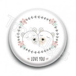 Badge : Love you ours
