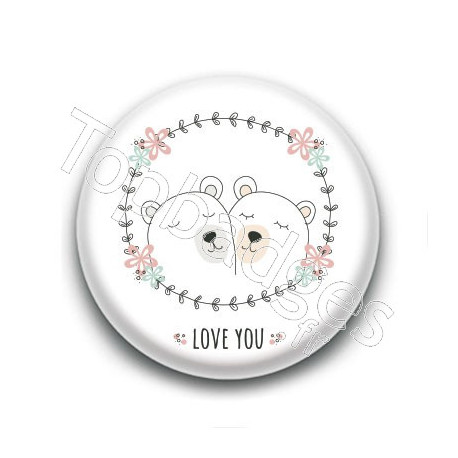 Badge : Love you, ours