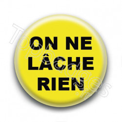 Badge : Gilets jaunes, on ne lâche rien