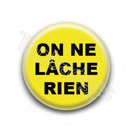 Badge : Gilets jaunes, on ne lâche rien