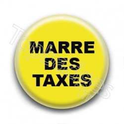 Badge : Gilets jaunes, marre des taxes