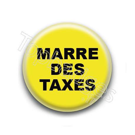 Badge : Gilets jaunes, marre des taxes
