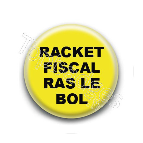 Badge : Gilets jaunes, racket fiscal