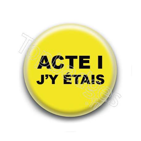Badge : Gilets jaunes, Acte I j'y étais