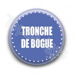 Badge : Tronche de bogue