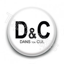 Badge : D&C dans ton cul