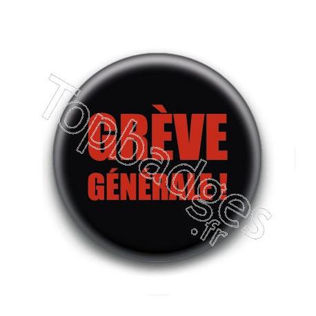 Badge : Grève générale !