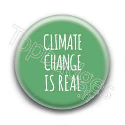 Badge : Climate change is real