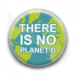 Badge : There is no planet B