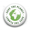 Badge : Save the planet