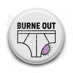 Badge : Burne out