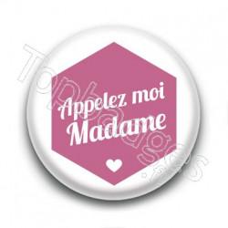Badge : Hexagone rose, Appelez moi Madame