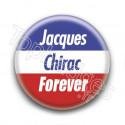 Badge : Jacques Chirac forever