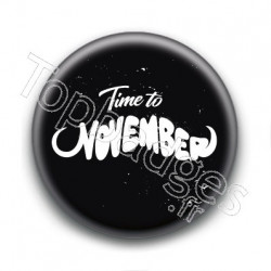 Badge : Time to November