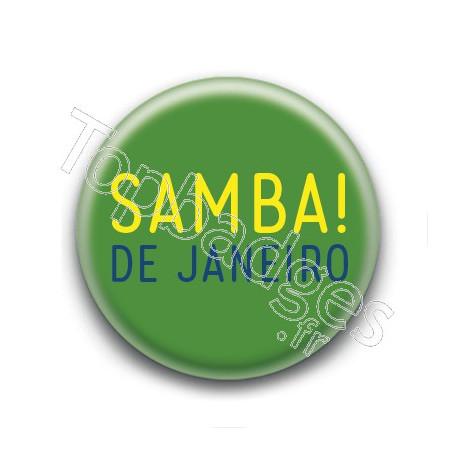 Badge : Samba! de Janeiro