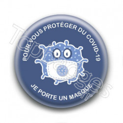 Badge pour vous protéger du Covid je porte un masque