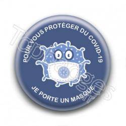 Badge : Pour vous protéger du COVID-19, je porte un masque
