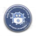 Badge pour vous protéger du COVID-19 je porte un masque