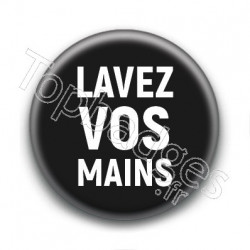 Badge Lavez vos mains