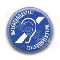 Badge : Je suis malentendant(e)