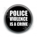 Badge : Police violence is a crime