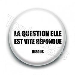 Badge : La question elle est vite répondue
