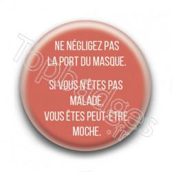 Badge : Ne négligez pas le port du masque