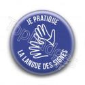 Badge : Je pratique la langue des signes