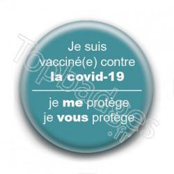 Badge : Je suis vacciné(e) contre la covid-19