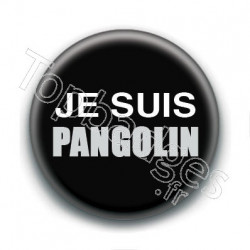 Badge : Je suis pangolin