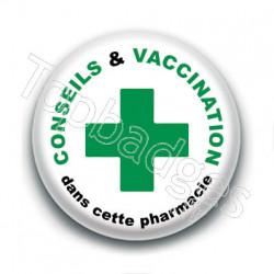 Badge : Conseils & vaccination dans cette pharmacie