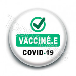 Badge : Check, vacciné.e Covid-19