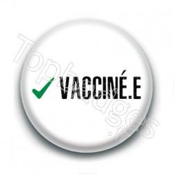 Badge : Check, vacciné.e