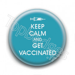 Badge : Keep calm and get vaccinated