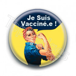 Badge : Je suis vacciné.e, we can do it