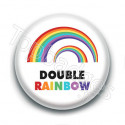 Badge : Double rainbow