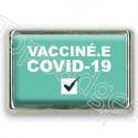 Pins rectangle : Vacciné.e covid-19, check