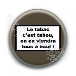 Badge : Le tabac c'est tabou